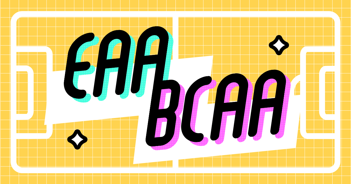 EAAとBCAAの違い!アミノ酸界のツートップを理解しよう